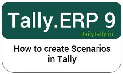Scenarios in Tally