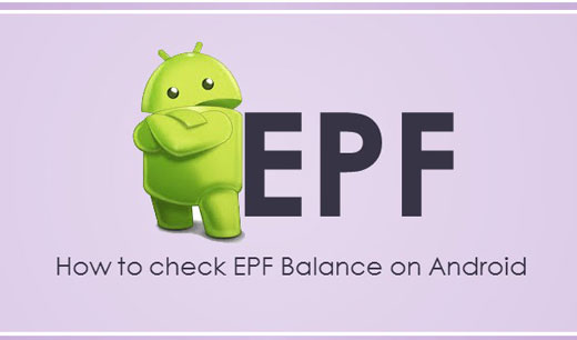 How to check EPF Balance on Android Smatphone