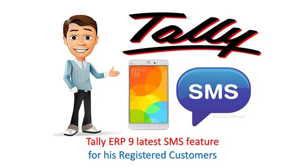 Tally ERP 9 latest SMS feature for his Registered Customers